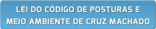 Lei do Código de Posturas e Meio Ambiente de Cruz Machado