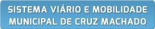 Sistema Viário e Mobilidade Municipal de Cruz Machado