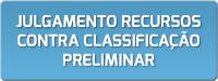 Julgamento Recursos contra Classificação Preliminar