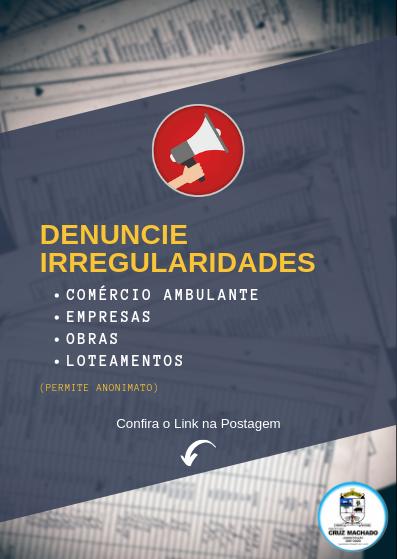 Denúncia de Comércio ambulante, empresas, obras e loteamentos Irregulares - (permite anonimato)