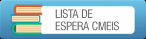Lista de Espera CMEIS